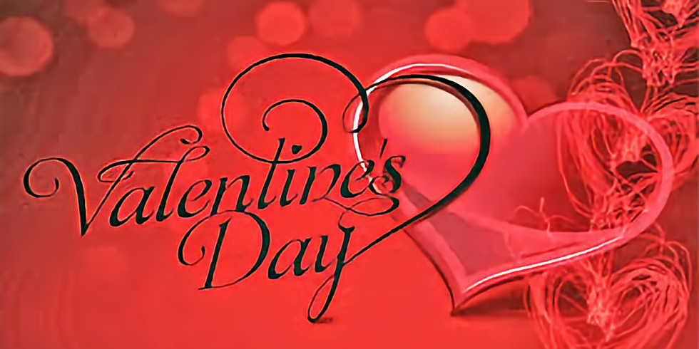 Valentines Day Dinner RSVP only pay by check or cash