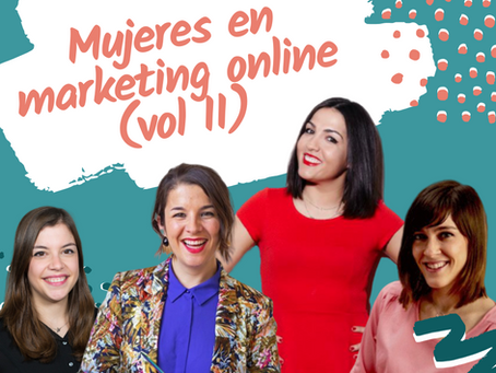 Mujeres en el marketing online (II)