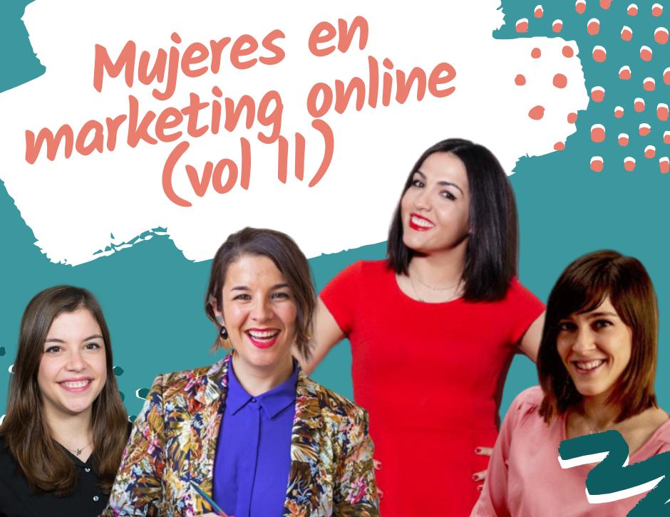Mujeres en el marketing online: Susana Meijomil, Maïder Tomasena, Ángela Villarejo y Teresa Alba