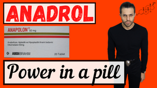 Anadrol: Power in a Pill