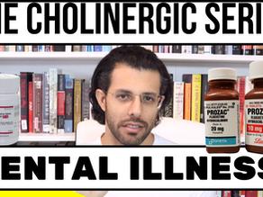 Mental Illness & the Cholinergic System (5)