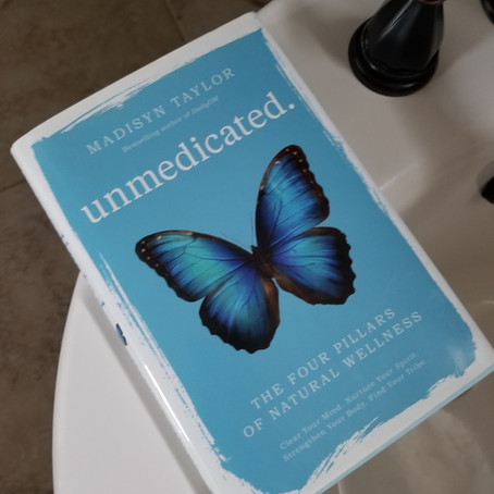 "Book Review: ""Unmedicated"" by Madisyn Taylor"
