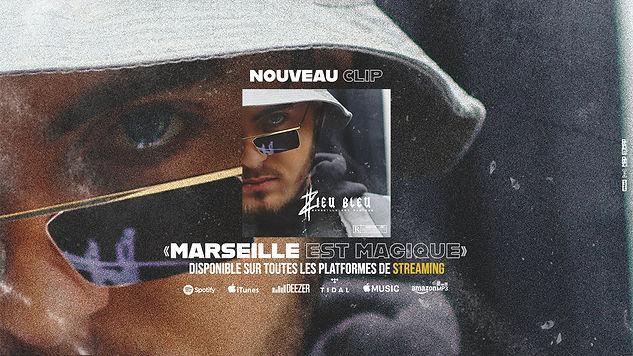 MARSEILLE EST MAGIQUE / ZIEUBLEU