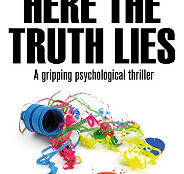 Book Spotlight - Here The Truth Lies by Seb Kirby