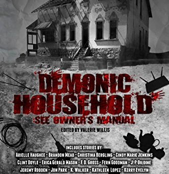 Demonic Household - See Owner's Manual - Launch Event August 10th 2018