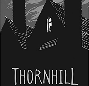 My Review of Thornhill