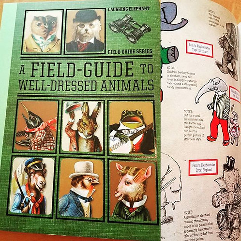 A Field Guide To Well-Dressed Animals