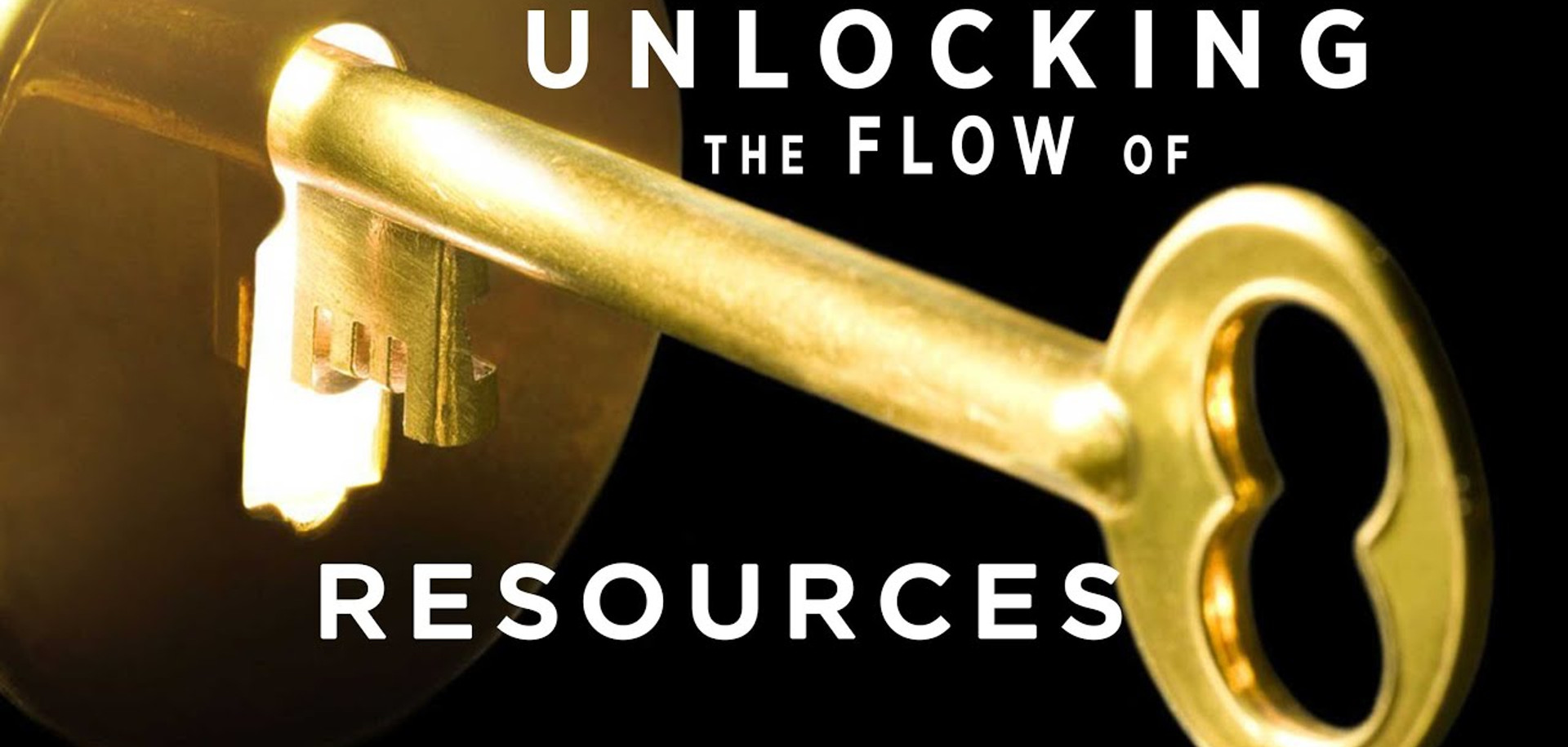 Unlocking the Flow of Resources