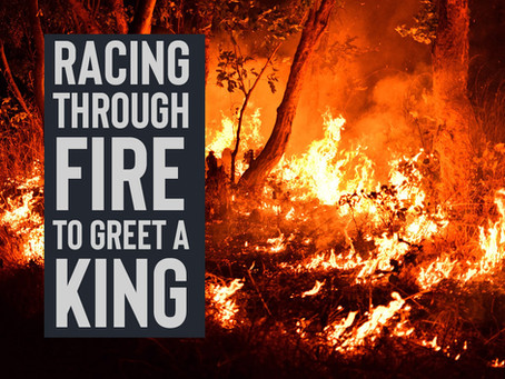 A LETTER FROM ZAMBIA: RACING THROUGH FIRE TO GREET A KING!
