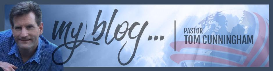 Pastor Cunningham's Blog