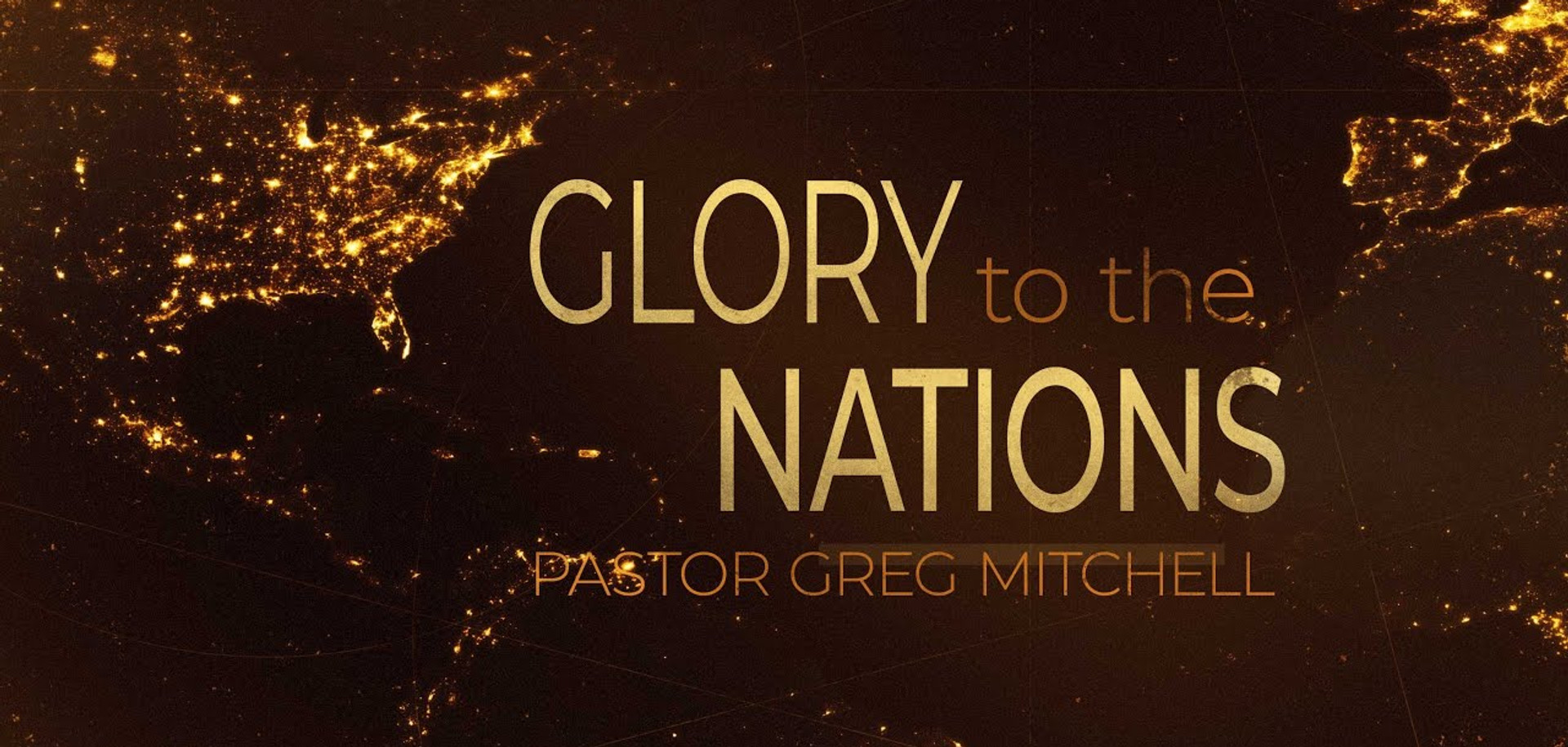 Glory to the Nations