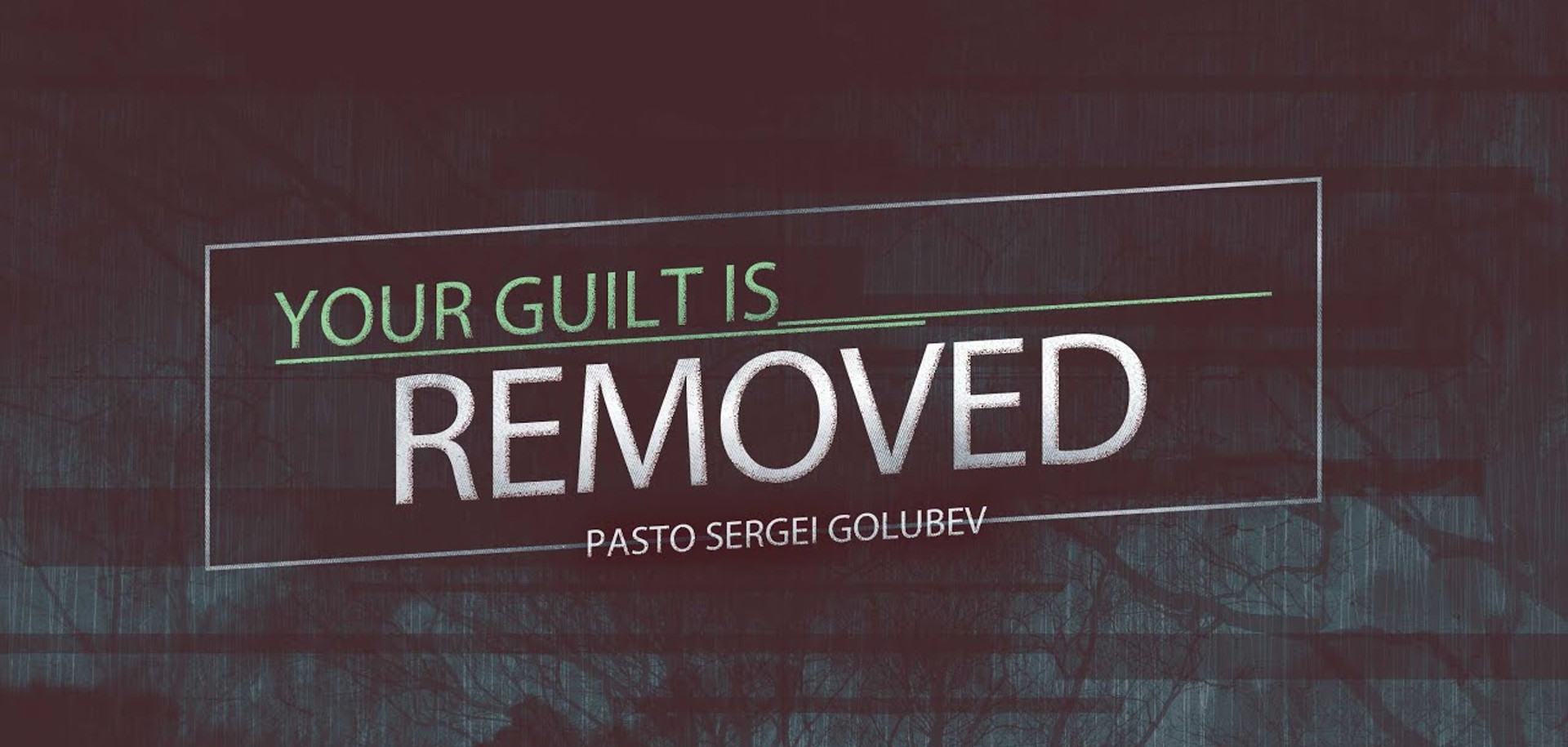 Your Guilt is Removed