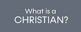 What-is-a-Christian.png