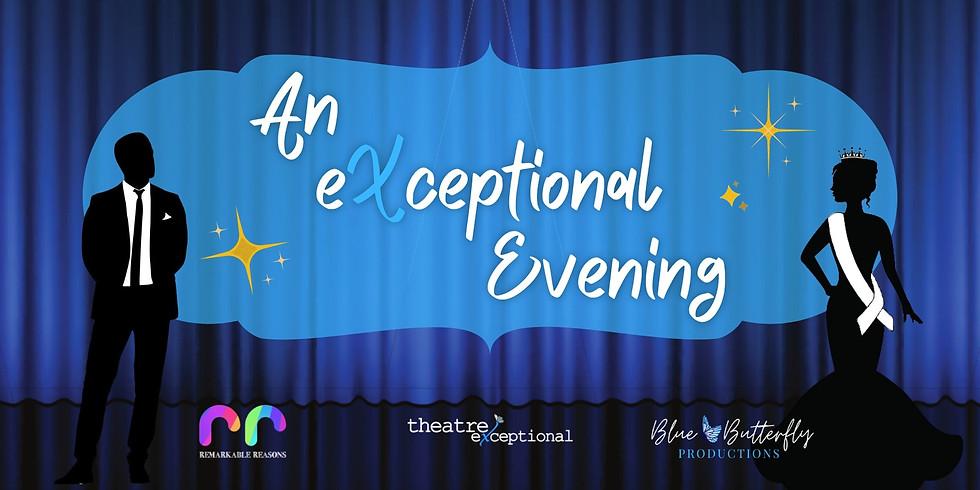 An eXceptional Evening