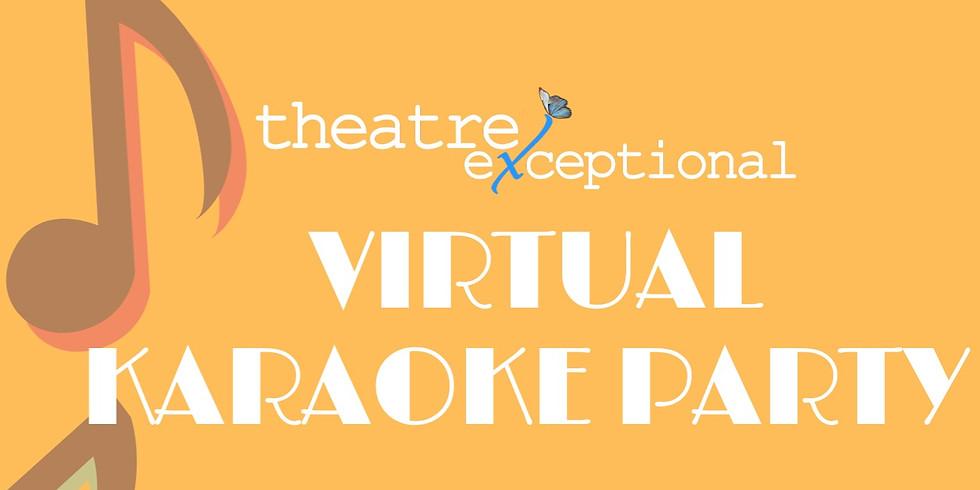 Theatre eXceptional Virtual Karaoke Party!