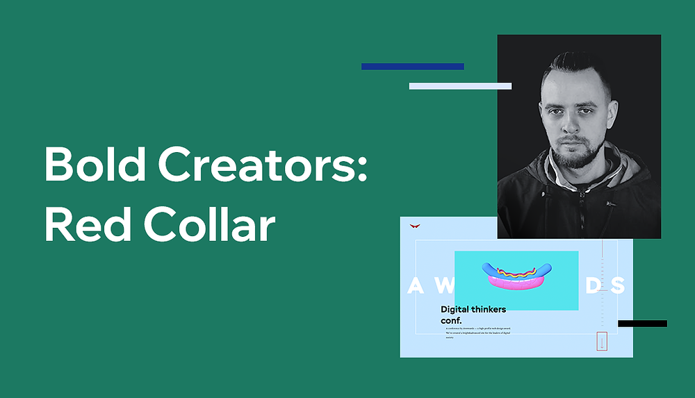 Bold Creators: Red Collar's humanistic approach to award-winning web design