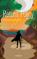 "BOOK THREE IN THE POPULAR SCIENCE FICTION NOVEL SERIES COMPLETES THE ""RETURN POLICY"" TRILOGY"