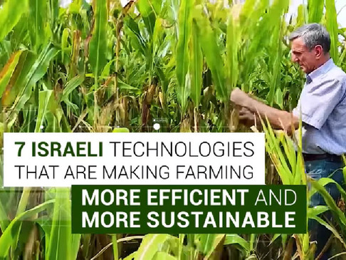 VIDEO: 7 Israeli agricultural technologies