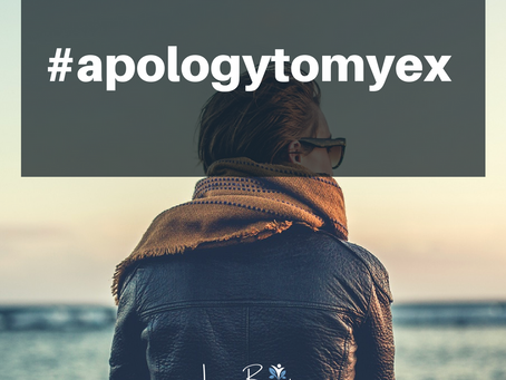 Apology To My Ex