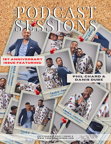 The Podcast Sessions  July  August  Issue 6-6.png