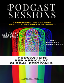 The Podcast Sessions | April | Issue 6-6