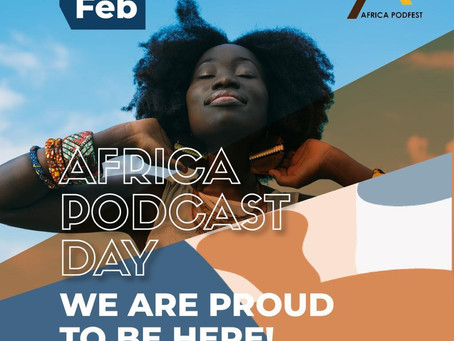 Africa Podfest - Celebrating the pride of Africa's growing podcasting footprint