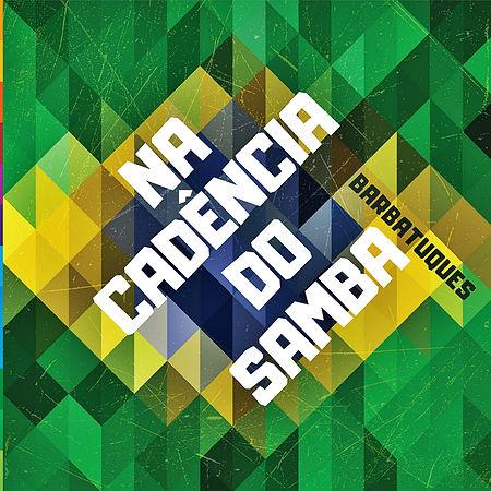 Single - Na Cadencia do Samba (2).jpg