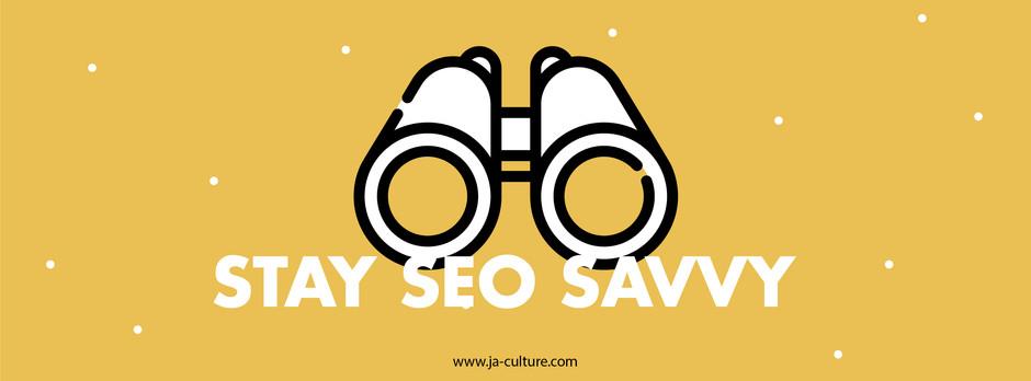 Stay SEO Savvy