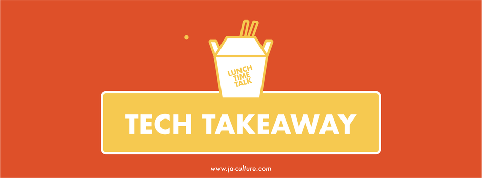 Tech Takeaway: Lunchtime Talk