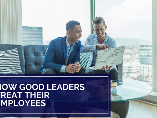 How Good Leaders Treat Their Employees