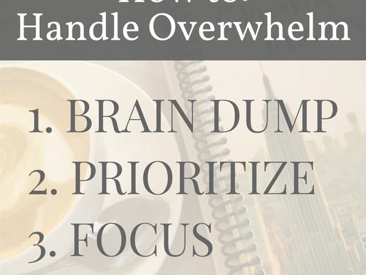 3 Steps to Handle Overwhelm