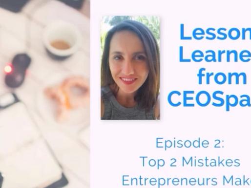 Top 2 Mistakes New Entrepreneurs Make