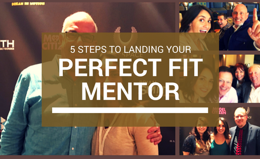 5 Steps To Landing YOUR Perfect Fit Mentor
