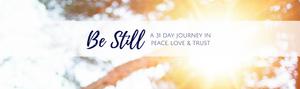 Be Still Journey
