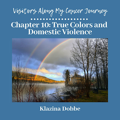 Chapter 10: True Colors and Domestic Violence