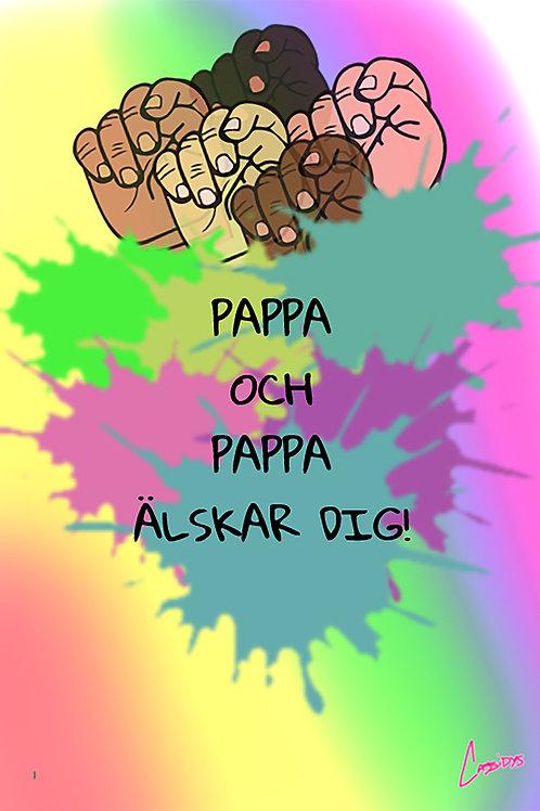 Barnaffisch – Pappa och Pappa älskar dig!