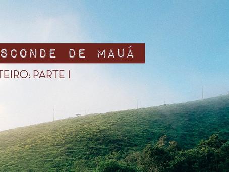 MINI ROTEIRO - VISCONDE DE MAUÁ - PARTE I