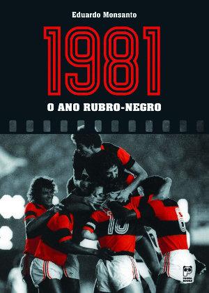 LIVRO - 1981 O ANO DO FLAMENGO