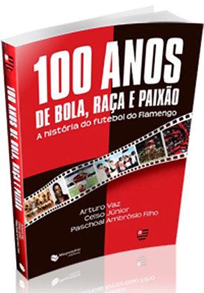 LIVRO - 100 ANOS DE BOLA, RAÇA E PAIXÃO