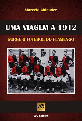 LIVRO UMA VIAGEM A 1912