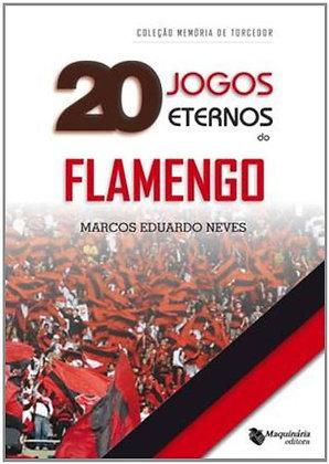 Livro 20 Jogos Eternos do Flamengo