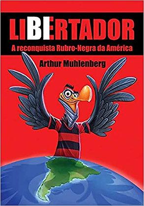 Livro LiBErtador - Arthur Muhlenberg