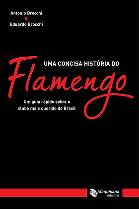 LIVRO UMA CONCISA HISTORIA DO FLAMENGO