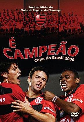 DVD - É CAMPEÃO, COPA DO BRASIL 2006