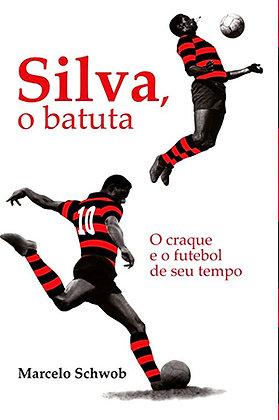 LIVRO - SILVA, O BATUTA