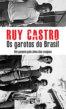 LIVRO - OS GAROTOS DO BRASIL