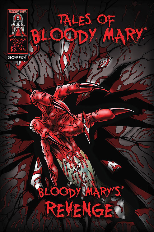 Bloody Mary's Revenge ( SECOND PRINT ) Limited Edition