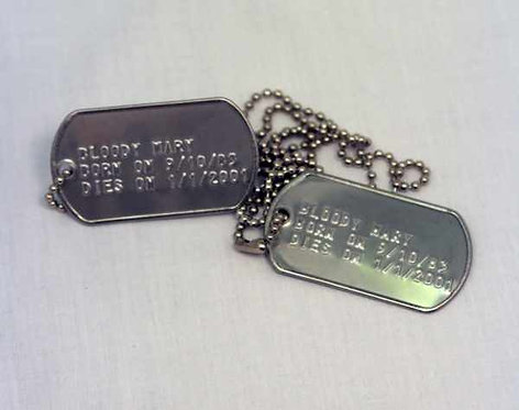 Bloody Mary Dog Tags