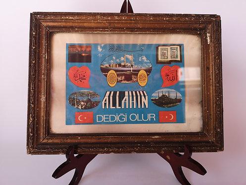 """Turkish Calligraphy """"Allahın Dediği Olur"""""""