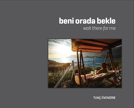 Beni Orada Bekle/Wait There For Me
